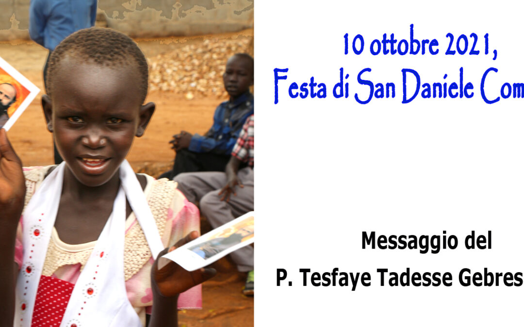 10 ottobre 2021, Festa di San Daniele Comboni